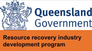 Queensland Government Resource Recovery Industry Development Programs Grants Now Open